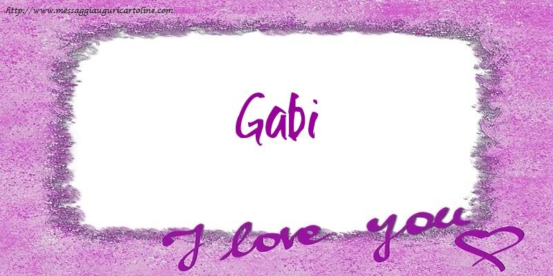 Cartoline d'amore - I love Gabi!