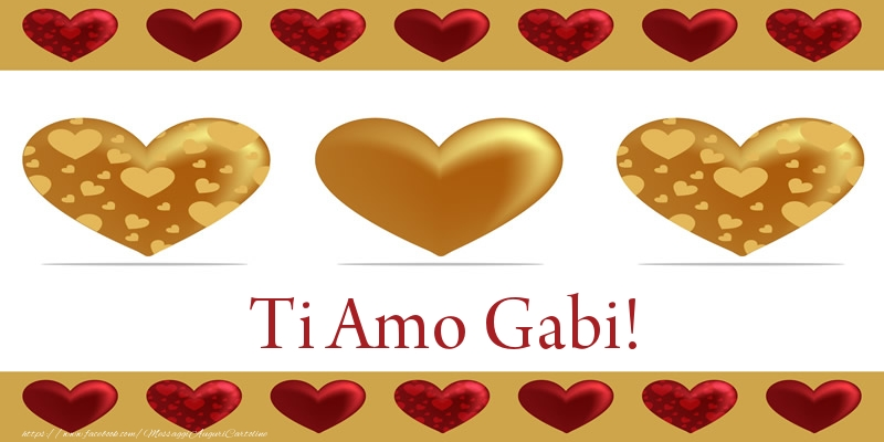 Cartoline d'amore - Ti Amo Gabi!