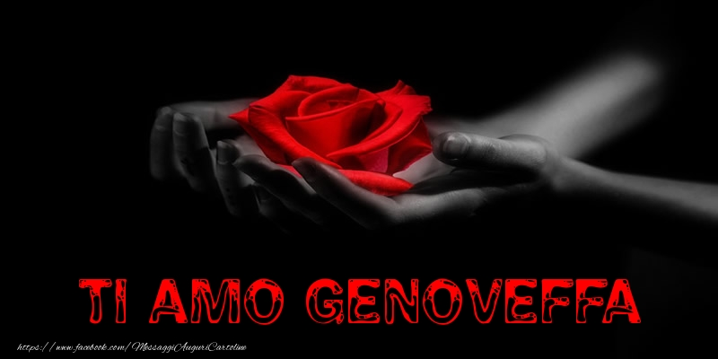Cartoline d'amore - Ti Amo Genoveffa