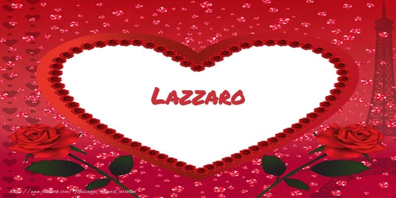 Cartoline d'amore - Nome nel cuore Lazzaro