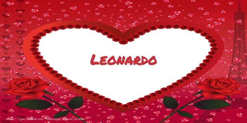 Cartoline d'amore - Nome nel cuore Leonardo
