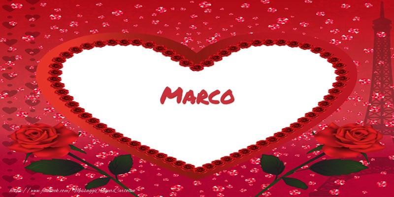 Cartoline d'amore - Nome nel cuore Marco