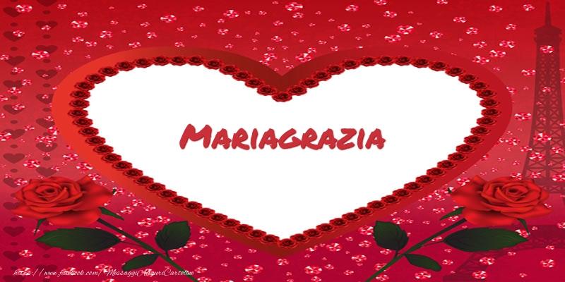 Cartoline d'amore - Nome nel cuore Mariagrazia