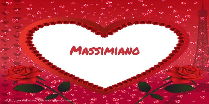 Cartoline d'amore - Nome nel cuore Massimiano