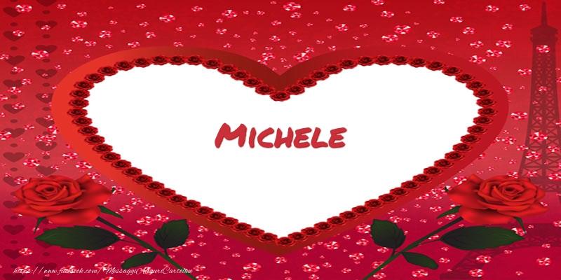 Cartoline d'amore - Nome nel cuore Michele