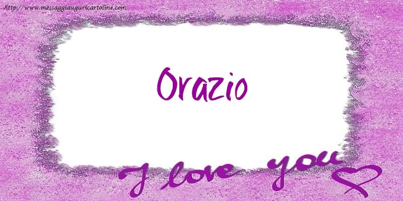 Cartoline d'amore - I love Orazio!