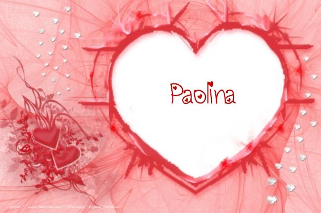 Cartoline d'amore - Love Paolina!
