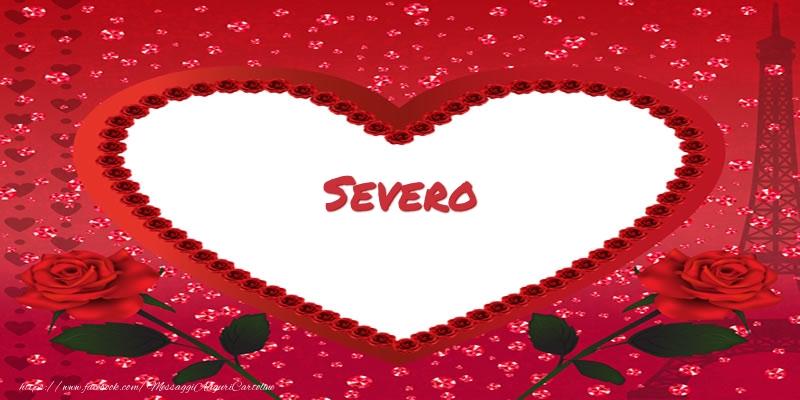Cartoline d'amore - Nome nel cuore Severo