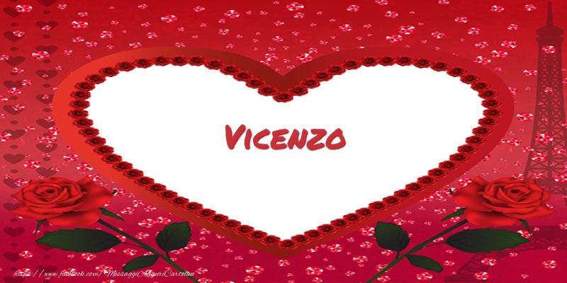 Cartoline d'amore - Nome nel cuore Vicenzo