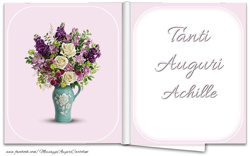 Cartoline di auguri - Tanti Auguri Achille