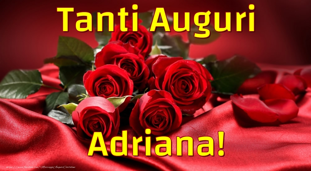 Cartoline di auguri - Tanti Auguri Adriana!