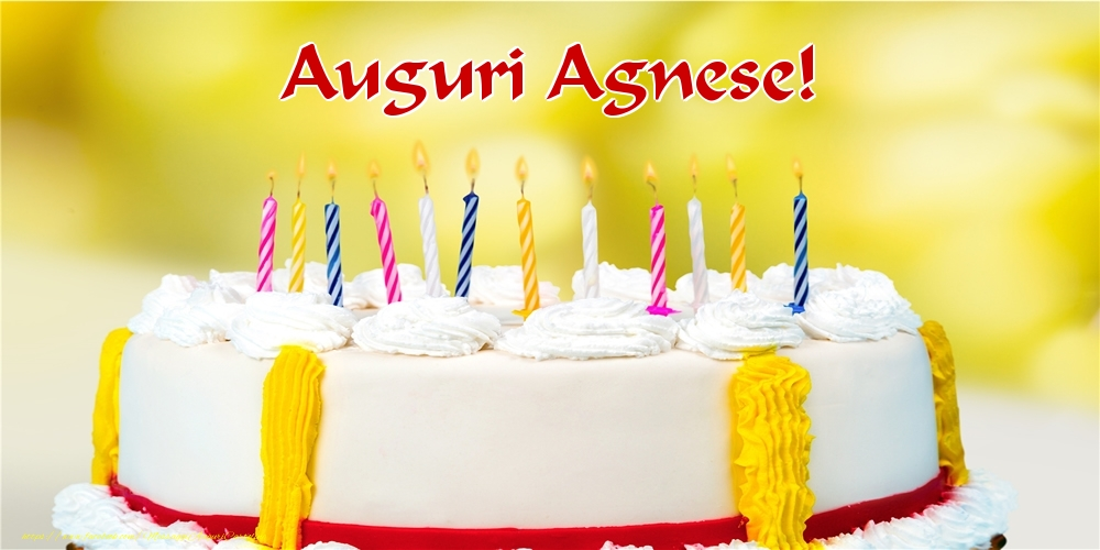 Cartoline di auguri - Auguri Agnese!