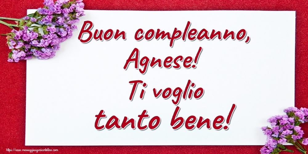 Cartoline di auguri - Buon compleanno, Agnese! Ti voglio tanto bene!