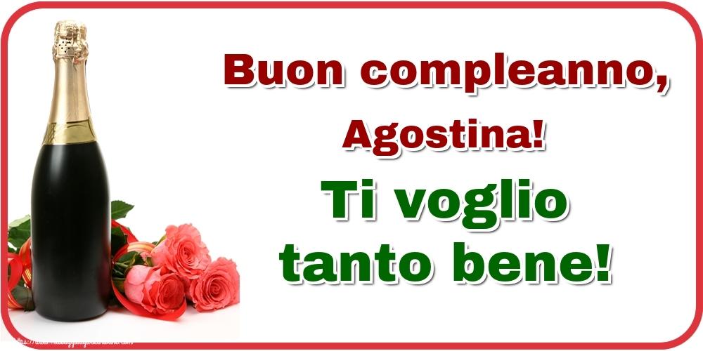 Cartoline di auguri - Buon compleanno, Agostina! Ti voglio tanto bene!