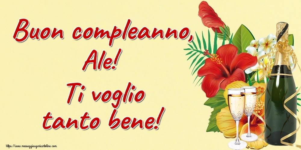 Cartoline di auguri - Buon compleanno, Ale! Ti voglio tanto bene!
