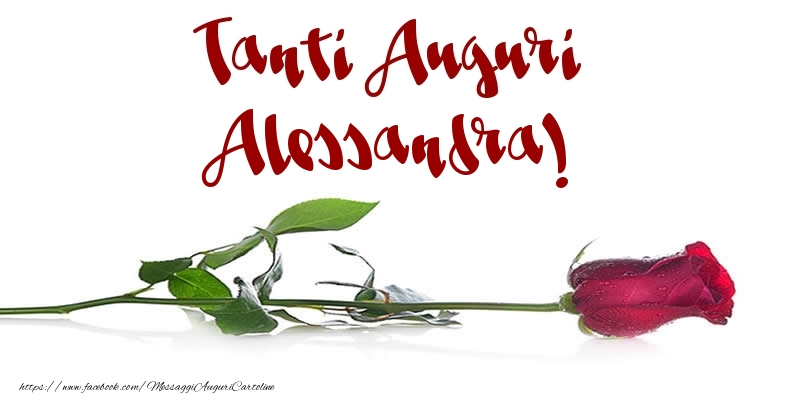 Cartoline di auguri - Tanti Auguri Alessandra!