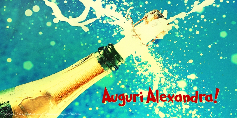 Cartoline di auguri - Auguri Alexandra!