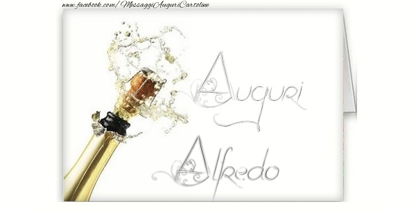 Cartoline di auguri - Auguri, Alfredo