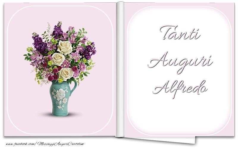 Cartoline di auguri - Tanti Auguri Alfredo