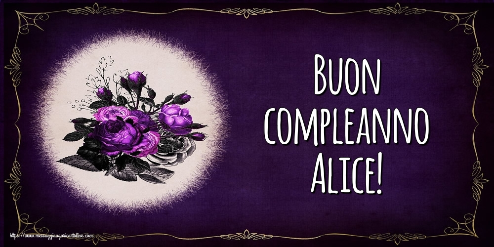 Cartoline di auguri - Buon compleanno Alice!