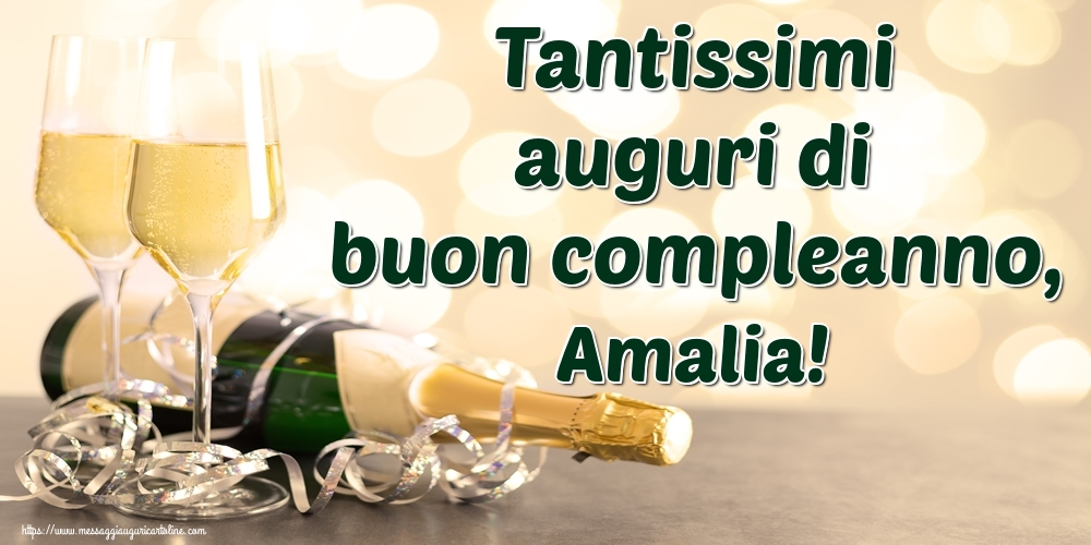 Cartoline di auguri - Tantissimi auguri di buon compleanno, Amalia!