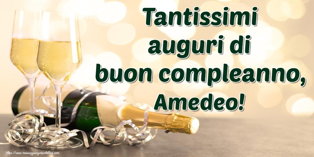 Cartoline di auguri - Tantissimi auguri di buon compleanno, Amedeo!