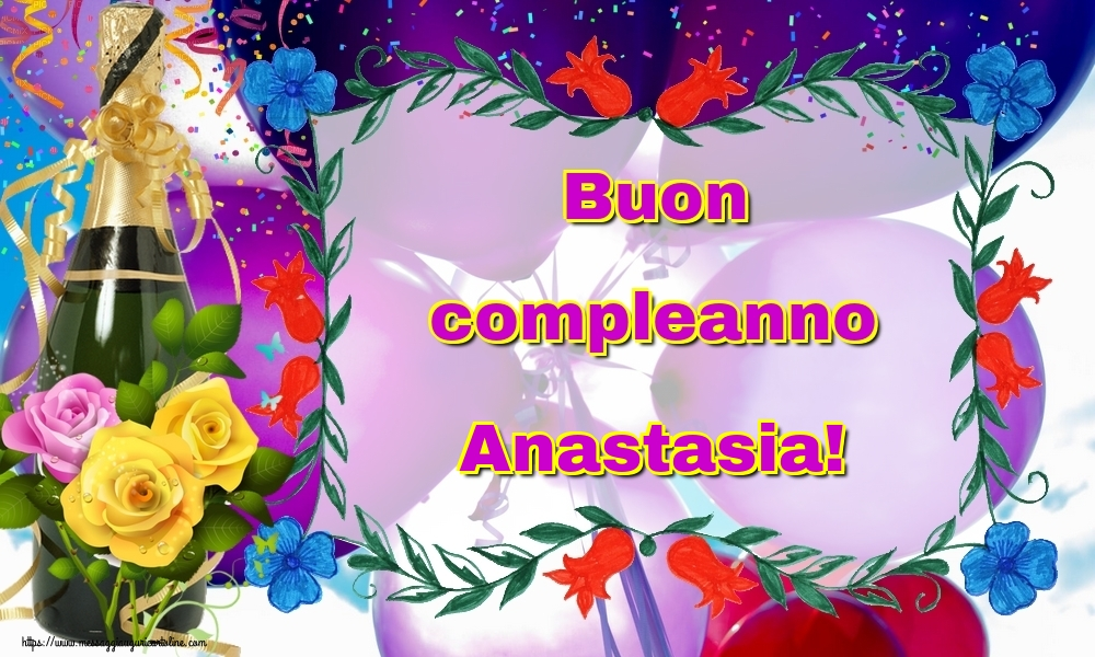 Cartoline di auguri - Buon compleanno Anastasia!