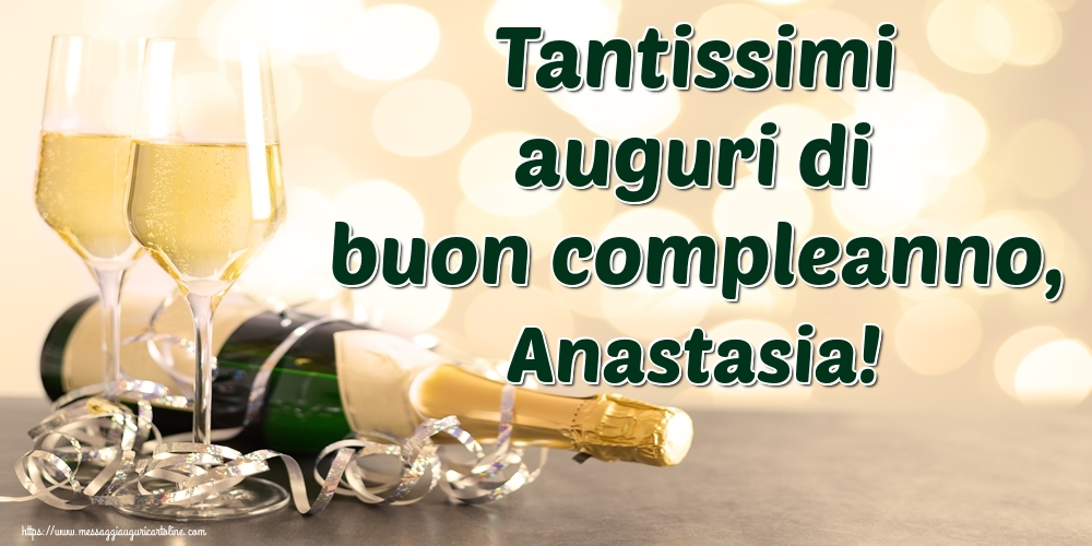 Cartoline di auguri - Tantissimi auguri di buon compleanno, Anastasia!