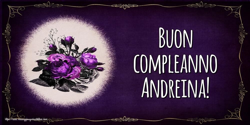 Cartoline di auguri - Buon compleanno Andreina!