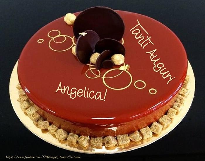 Cartoline di auguri - Tanti Auguri Angelica! - Torta