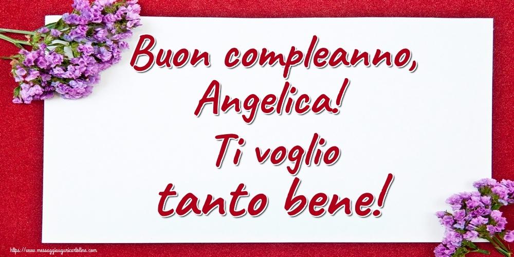 Cartoline di auguri - Buon compleanno, Angelica! Ti voglio tanto bene!