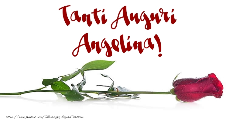 Cartoline di auguri - Tanti Auguri Angelina!