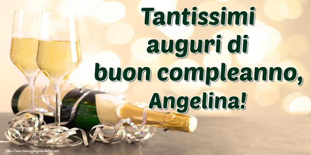Cartoline di auguri - Tantissimi auguri di buon compleanno, Angelina!