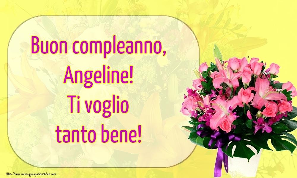 Cartoline di auguri - Buon compleanno, Angeline! Ti voglio tanto bene!