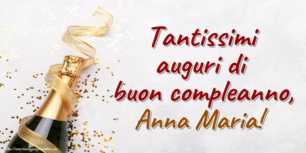 Cartoline di auguri - Tantissimi auguri di buon compleanno, Anna Maria!