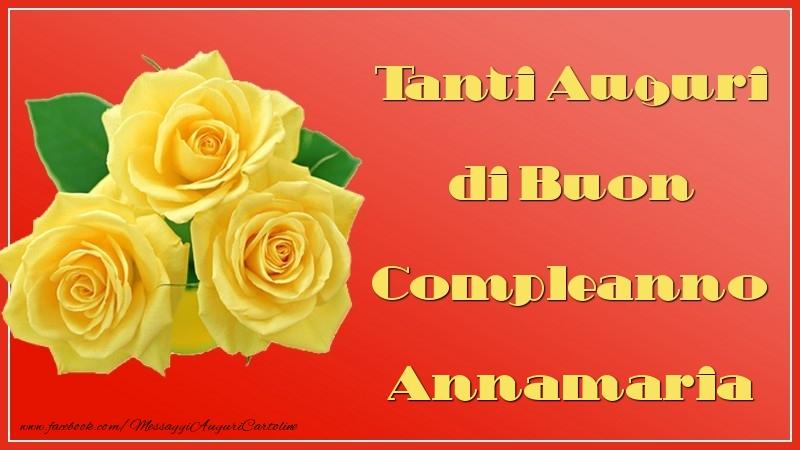 Amato Tanti Auguri di Buon Compleanno Annamaria - Cartoline di auguri  OC44