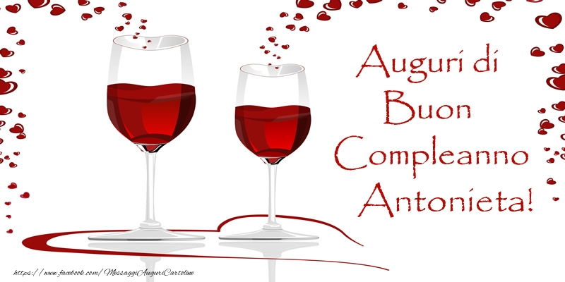 Cartoline di auguri - Auguri di Buon Compleanno Antonieta!