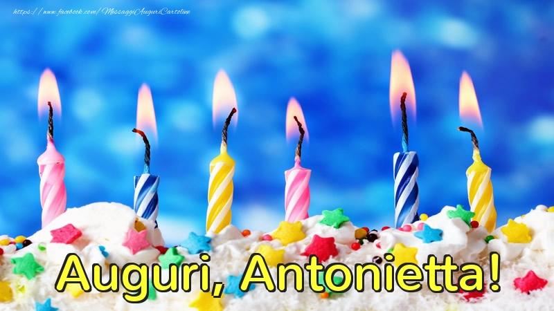 Cartoline di auguri - Auguri, Antonietta!