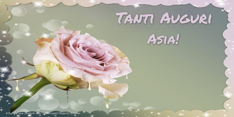 Cartoline di auguri - Tanti Auguri Asia!