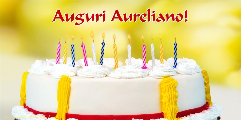 Cartoline di auguri - Auguri Aureliano!