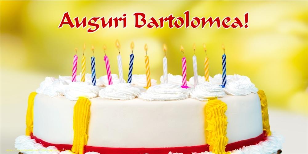 Cartoline di auguri - Auguri Bartolomea!