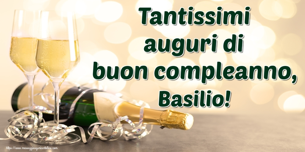 Cartoline di auguri - Tantissimi auguri di buon compleanno, Basilio!