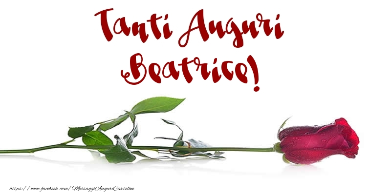 Cartoline di auguri - Tanti Auguri Beatrice!