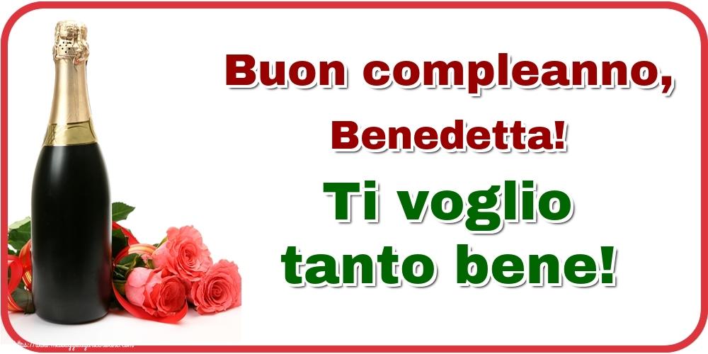 Cartoline di auguri - Buon compleanno, Benedetta! Ti voglio tanto bene!