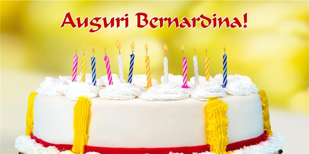 Cartoline di auguri - Auguri Bernardina!