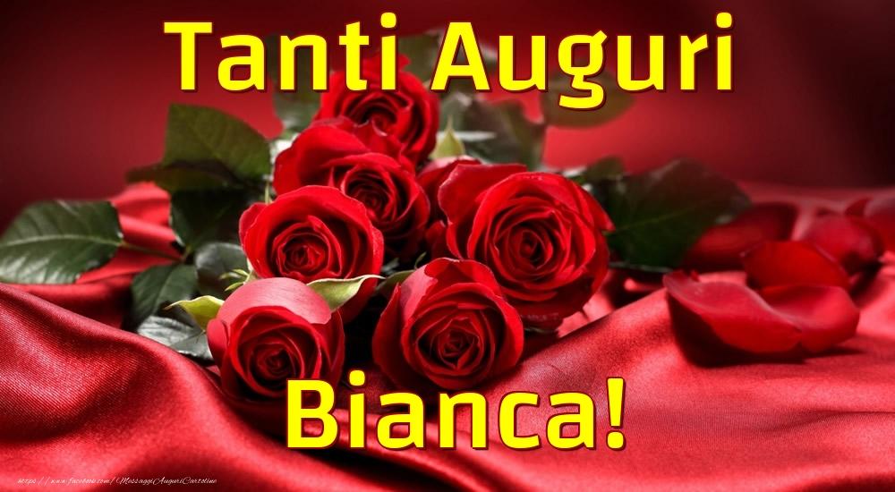 Cartoline di auguri - Tanti Auguri Bianca!