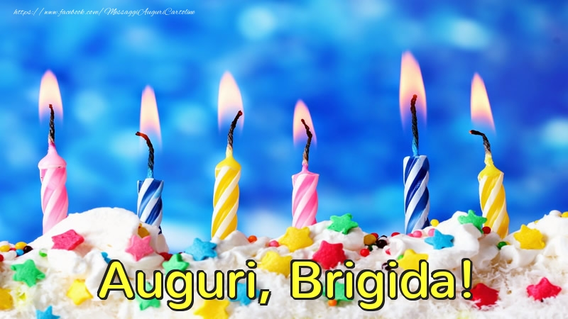 Cartoline di auguri - Auguri, Brigida!