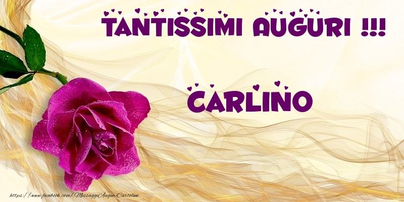 Cartoline di auguri - Tantissimi Auguri !!! Carlino