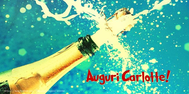 Cartoline di auguri - Auguri Carlotte!
