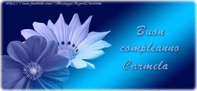 Cartoline di auguri - Buon compleanno Carmela